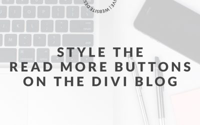 3 Ways To Style The Read More Button For The Divi Blog Page
